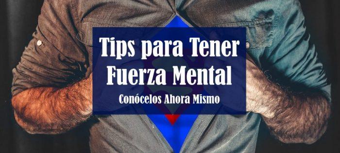 13 tips para tener fuerza mental