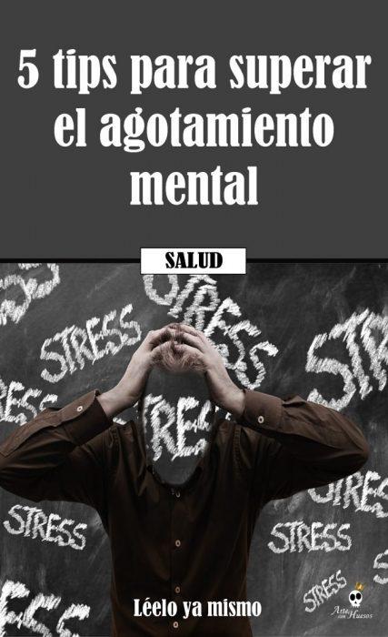 ✔ 5 Tips para Superar el Agotamiento Mental | Conócelos Hoy Mismo