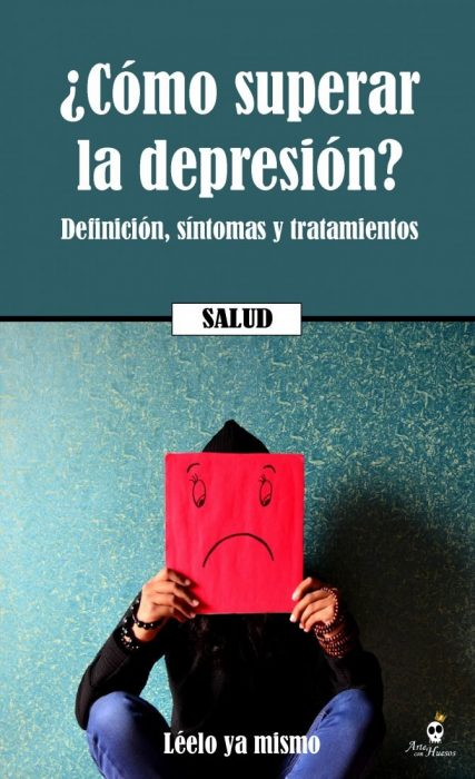 ⚡ ¿Cómo superar la depresión? | Definición, síntomas y tratamientos