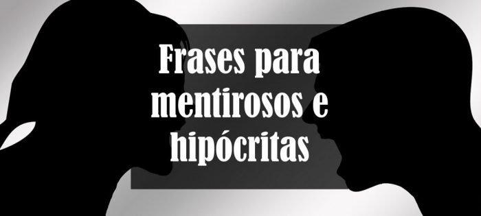 70 Frases Para Mentirosos E Hipócritas Te Odiarán Por Esto