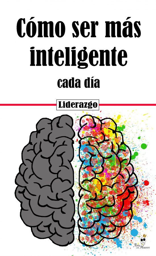 ≫ Cómo Ser Más Inteligente Cada Día | GUIA 2019