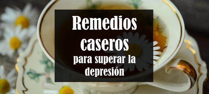 Remedios caseros para la depresión y ansiedad