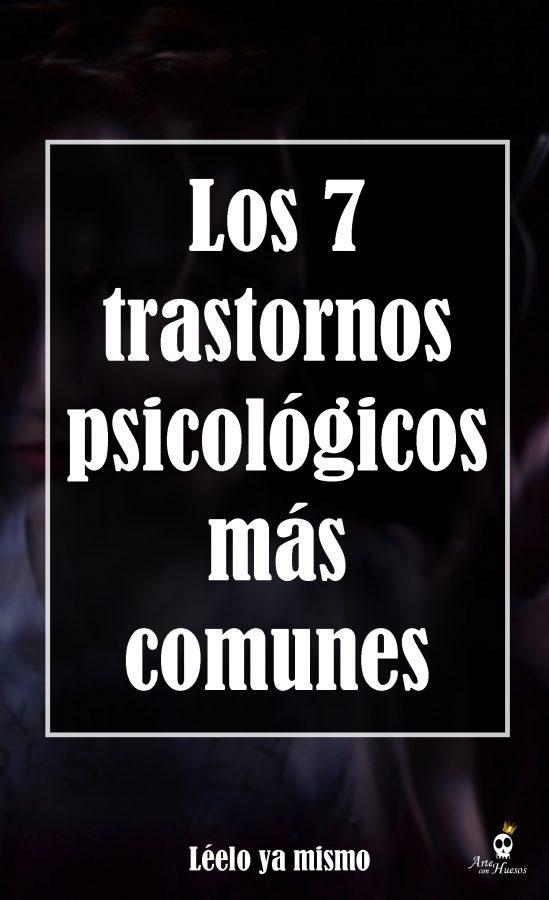 trastornos psicológicos más comunes