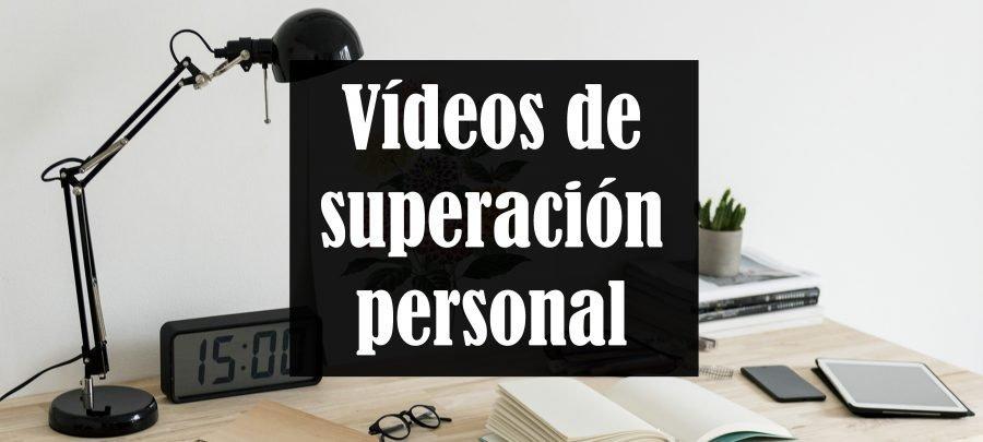 Vídeos de superación personal